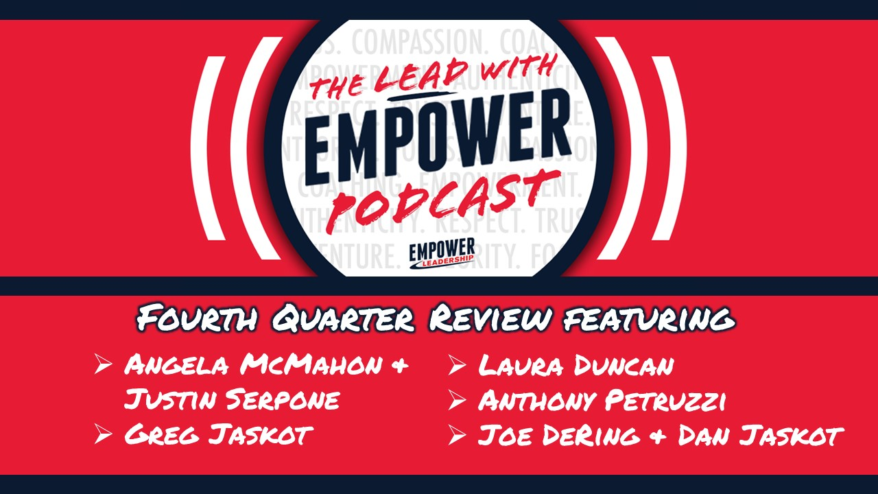 Fourth Quarter Review – Lead with Empower Podcast