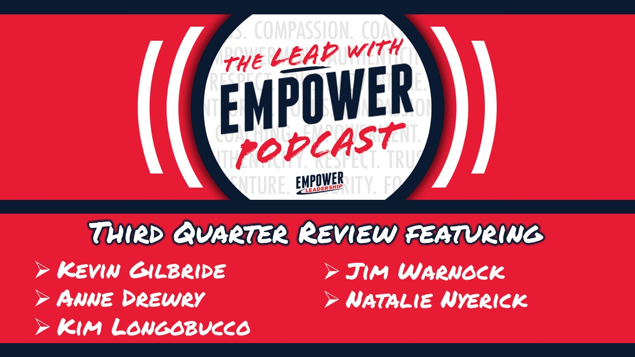 Third Quarter Review – Lead with Empower Podcast