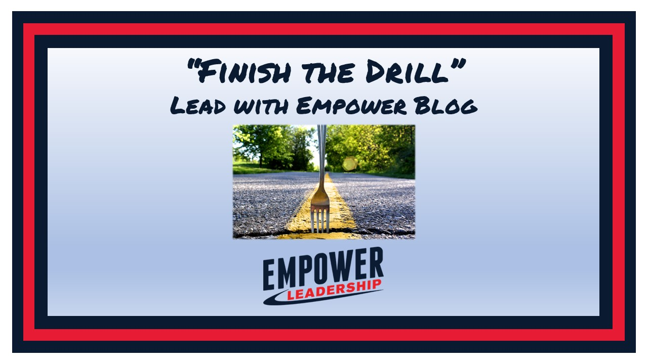 Finish the Drill – A Few Tips for Students